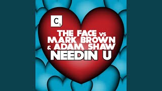 Needin U (Radio Edit)