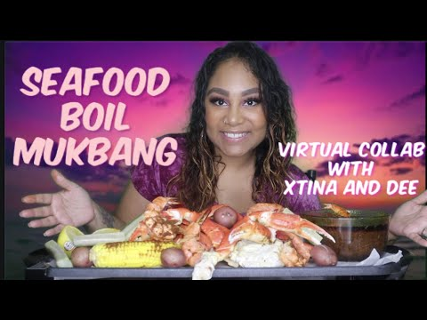 SEAFOOD BOIL VIRTUAL COLLAB WITH Xtina And Dee   SELF LOVE DISCUSSION   EATING SHOW