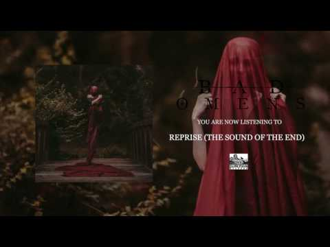 BAD OMENS - Reprise (The Sound of the End)