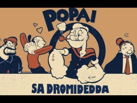 Popai - Sa dromidedda
