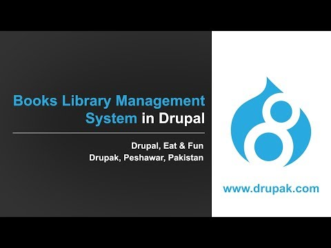 Building A Books Library Management System In Drupal 8 Without Code - Drupal, Eat & Fun