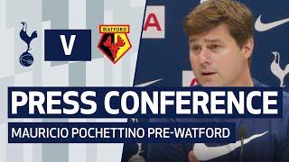 PRESS CONFERENCE | MAURICIO POCHETTINO PRE-WATFORD