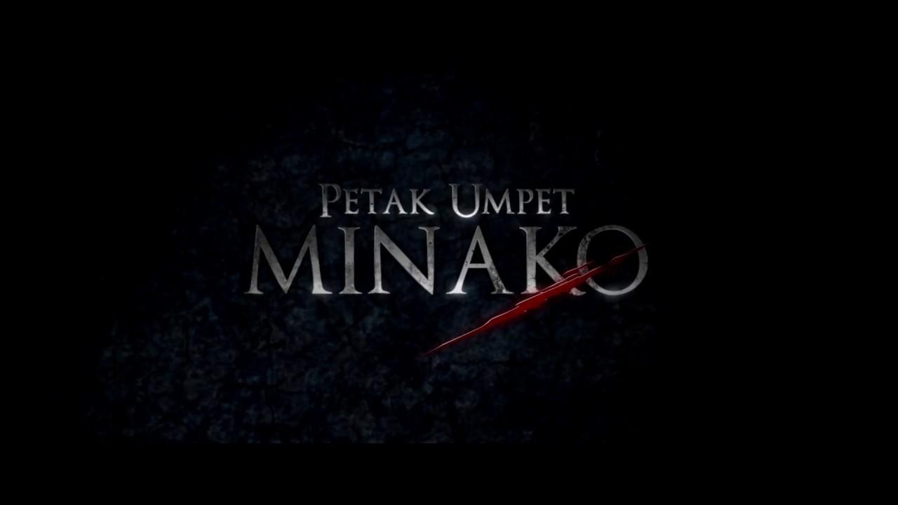 PETAK UMPET MINAKO OFFICIAL TRAILER
