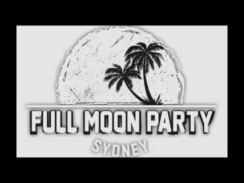 Full Moon Party  - Sydney