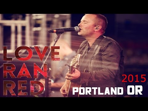 † Chris Tomlin  ⟡THE TABLE⟡ Love Ran Red tour 2015 †