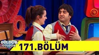 Güldür Güldür Show 171.Bölüm (Tek Parça Full HD)