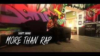 Sleepy Savage - More Than Rap