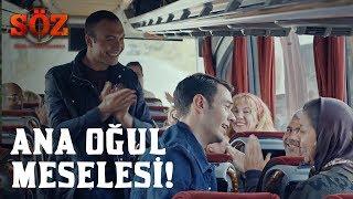 Söz | 55.Bölüm - Ana Oğul Meselesi!