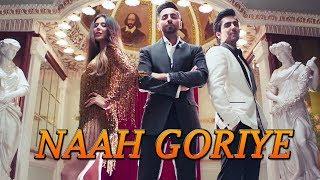 Naah Goriye | Bala | Ayushmann Khurrana| Sonam Bajwa | Harrdy Sandhu | Swasti Mehul |B Praak | Jaani