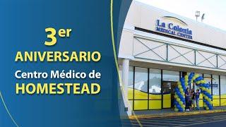 Tercer Aniversario Centro Médico de Homestead