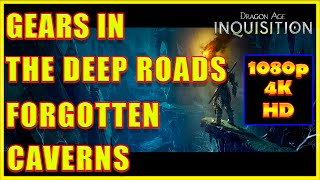 Dragon Age: Inquisition  - Gears in the Deep Roads Forgotten Caverns - 4K Ultra HD