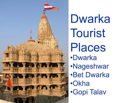 Tourist Places In and Around Dwarka Gujarat. Home of Dwarkad