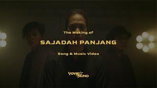 YOVIE & NUNO - The Making of SAJADAH PANJANG