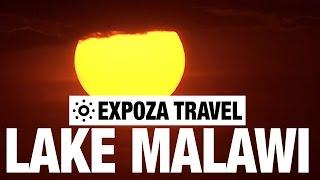 Lake Malawai (Malawi) Vacation Travel Video Guide