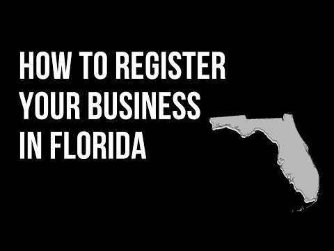 How to Register your business in Florida - (Sunbiz.org)