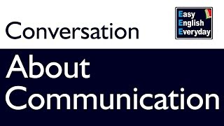 Conversation English Speaking | Conversation about communication| English conversation practice