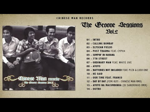Chinese Man - The Groove Sessions vol.2 (Full Album)