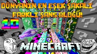 DÜNYANIN EN EŞEK ŞAKALI 10 FARKLI ŞANS BLOĞU! - Minecraft 10 FARKLI ŞANS BLOKLARI!