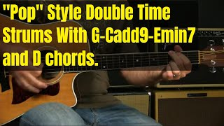 Guitar Lesson   Strumming   Double Time - G   Cadd9   Em7   D