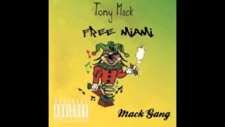 Tony Mack - Free Miami