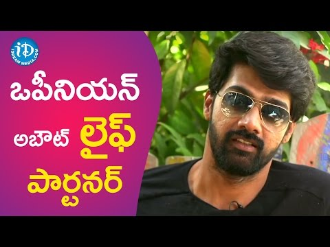 Naveen Chandra About His Life Partner || Talking Movies With IDream