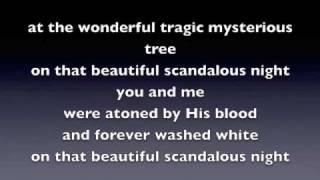 Play Beautiful, Scandalous Night