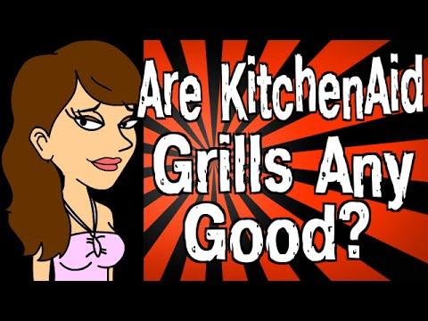 Are KitchenAid Grills Any Good?