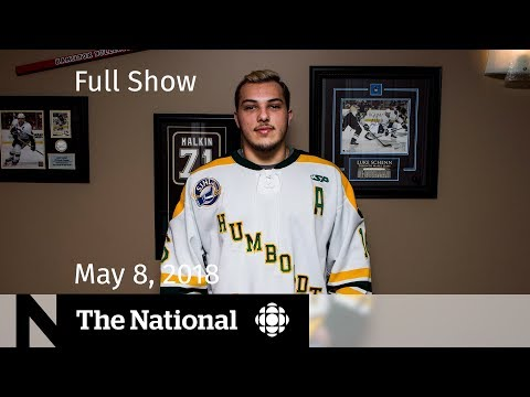 The National for Tuesday May 8, 2018 — Iran Nuclear Deal,  Doug Ford, Humboldt