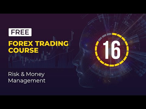 free-forex-trading-course---16-of-19---risk-&-money-management