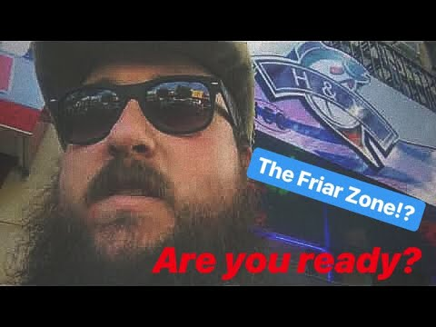 A Day of My Life! Are you Ready to Enter the Friar Zone?