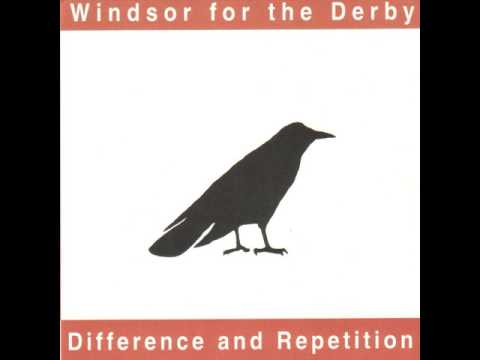 Windsor For The Derby - Difference and Repetition (1999) Full Album