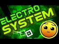 NEW LEVEL! Electro System by Andromeda (me) and Dz3Ser | Geometry Dash