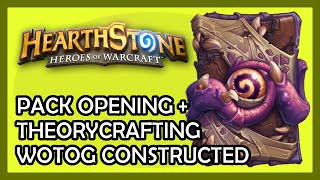 WOTOG Pack Opening and Theorycrafting decks (Hearthstone)