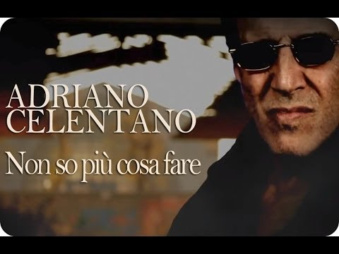 Adriano Celentano - Non so più cosa fare - Official Video (with lyrics/parole in descrizione)