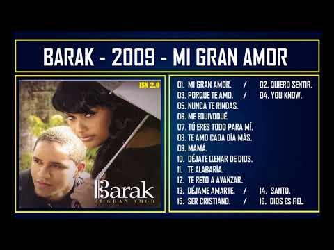 Barak - 2009 - Mi gran amor