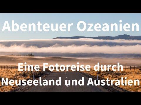 Abenteuer Ozeanien - Eine Fotoreise durch Neuseeland und Australien