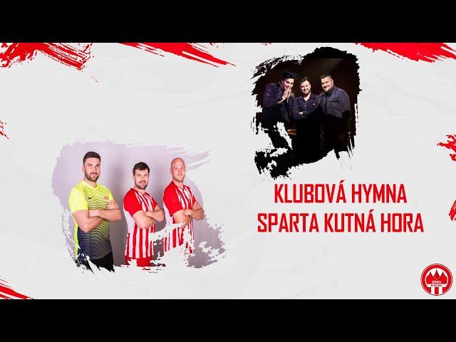 Klubová Hymna Sparta Kutná Hora