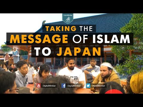 Taking The Message Of Islam To Japan