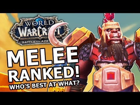BfA Melee Ranked! Most Fun, Strongest , Best AOE, Who's Best At What?