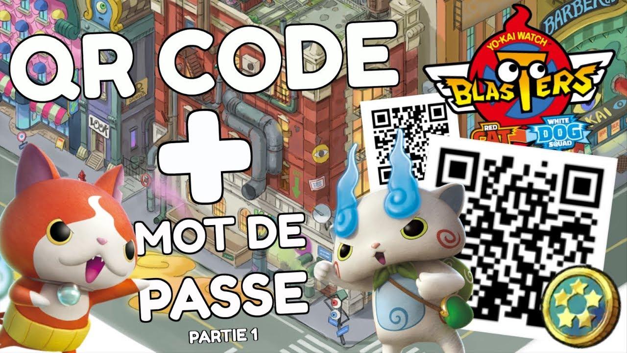 Les Qr Codes Et Mot De Passe De Yokai Watch Blasters Partie 1
