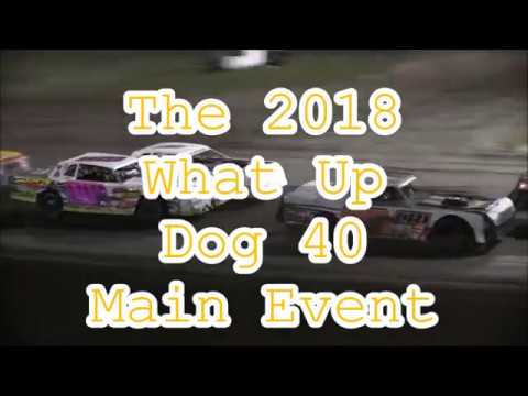 2018 What Up Dog 40 At Farmer City Raceway