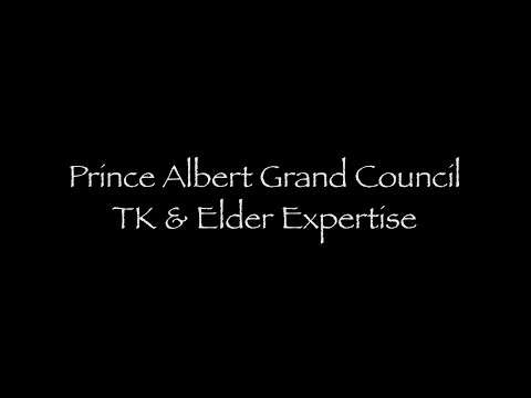 6_Prince Albert Grand Council: TK and Elder Expertise