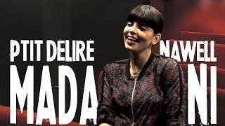 NAWELL MADANI [ Beurette c'est devenu péjoratif ? ] - Ptit Délire Interview