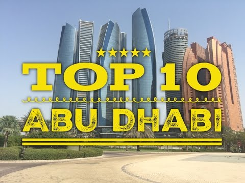 Top 10 Abu Dhabi Things to Do Places to See Travel Guide Tou