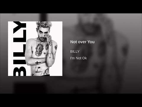BILLY - Not Over You (Audio)