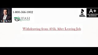 Withdrawing from 401k After Leaving Job - How to Withdraw from 401k After Leaving Job