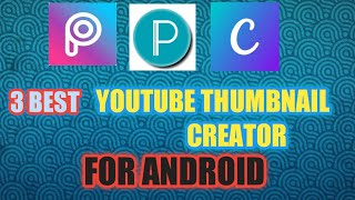 Best Apps to make YouTube Thumbnails