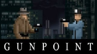 Guía Gunpoint - Parte 1