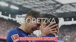 Goretzka Instagram Compilation  🔥