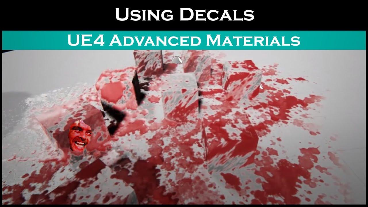 Ue4: advanced materials (Ep  12 Using decals)